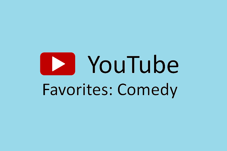 YouTube+Favorites%3A+Comedy