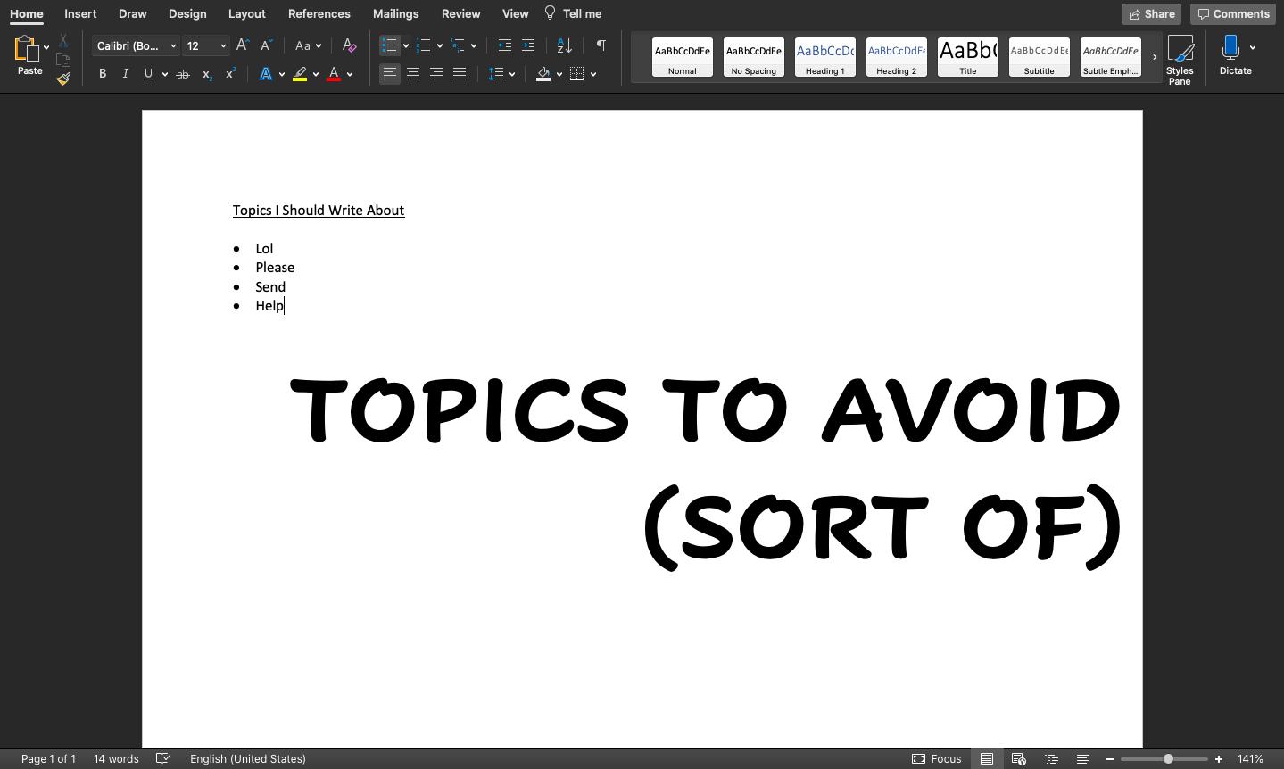 Topics to Avoid (Sort Of)
